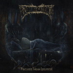 Zombiefication (Mx) - Procession Through Infestation (Gatefold Lp Black Vinyl)