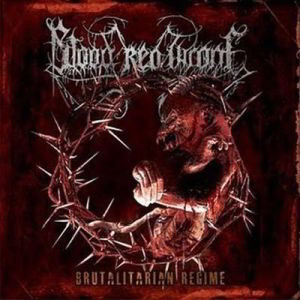 Blood Red Throne - Brutalitarian Regime Cd