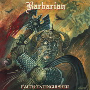 Barbarian (It) - Faith Extinguisher (Casewrapped Lp Black Vinyl With Poster)