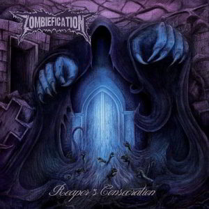 Zombiefication - Reapers Consecration Ep