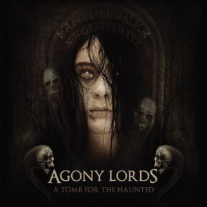 Agony Lords - A Tomb For The Haunted Digipak Cd