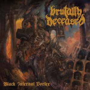 Brutally Deceased (Cz) - Black Infernal Vortex (Lp Black Vinyl With Poster)