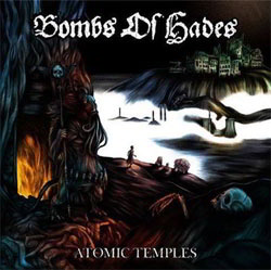 Bombs Of Hades (Se) - Atomic Temples (Lp Black Vinyl With Printed Innersleeve)