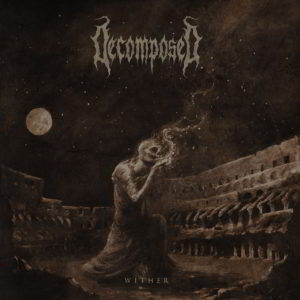 Decomposed (Se) - Wither Cd