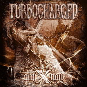 Turbocharged - Antixtian Cd