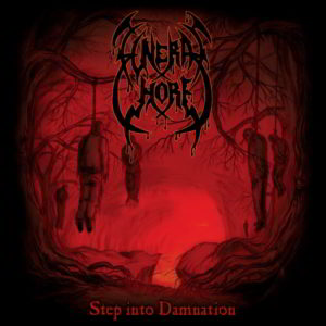 Funeral Whore - Step Into Damnation Cd