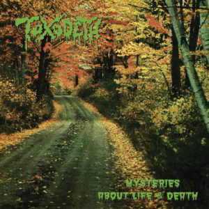 Toxodeth (Mex) - Mysteries About Life & Death + Phantasms Cd
