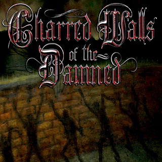 Charred Walls Of The Damned - S/T Digipak Cd+Dvd
