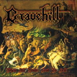 Gravehill - When All Road Leads To Hell Lp (Bronze)