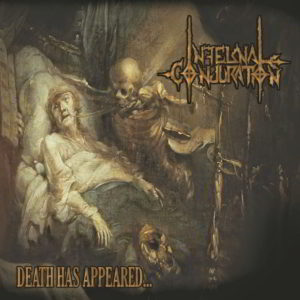 Infernal Conjuration (Mex) - Death Has Appeard Lp (Black)