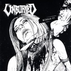 Unburied - Murder 101 Cd
