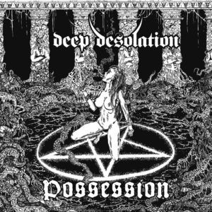 Deep Desolation (Pol) - Possession Cd