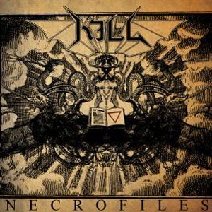 Kill - Necrofiles Cd Re-Press
