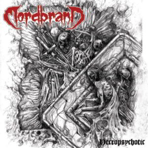Mordbrand - Necropsychotic Lp (White)