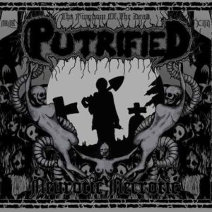 Putrified - Neurotic Necrotic Digipak Cd