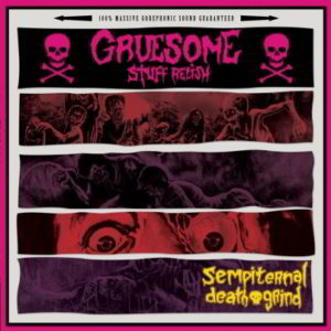 Gruesome Stuff Relish - Sempiternal Death Grind Lp (Black)