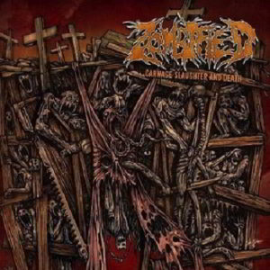 Zombified - Carnage Slaughter And Death Lp