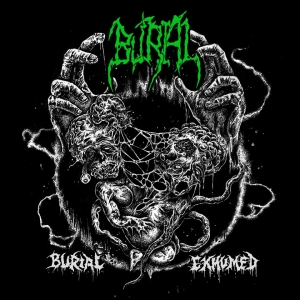 Burial - Burial Exhumed