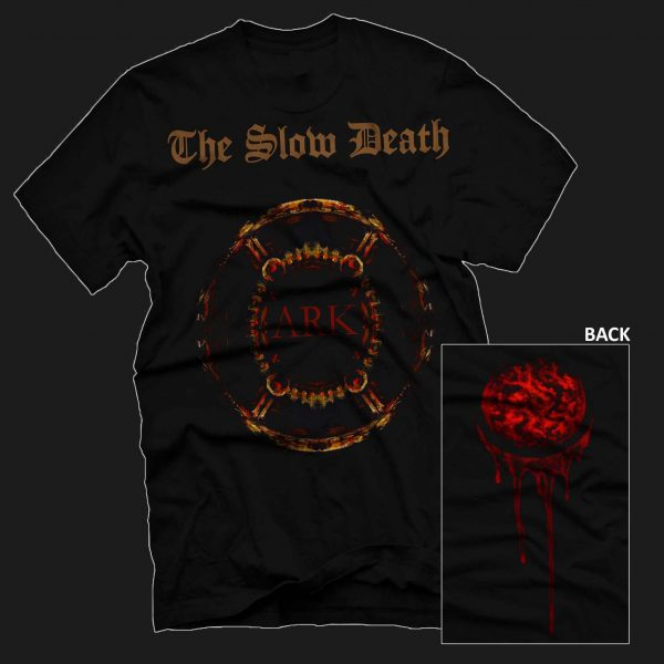 The Slow Death T-SHIRT