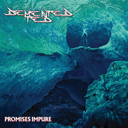 demented-ted_promises-impure1_420x420