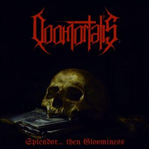 DOOMORTALIS (MX) – Splendor… Then Gloominess CD (PRE-ORDER)